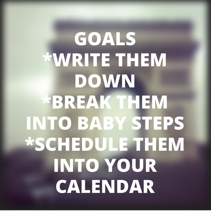 how to make goals and achieve them
